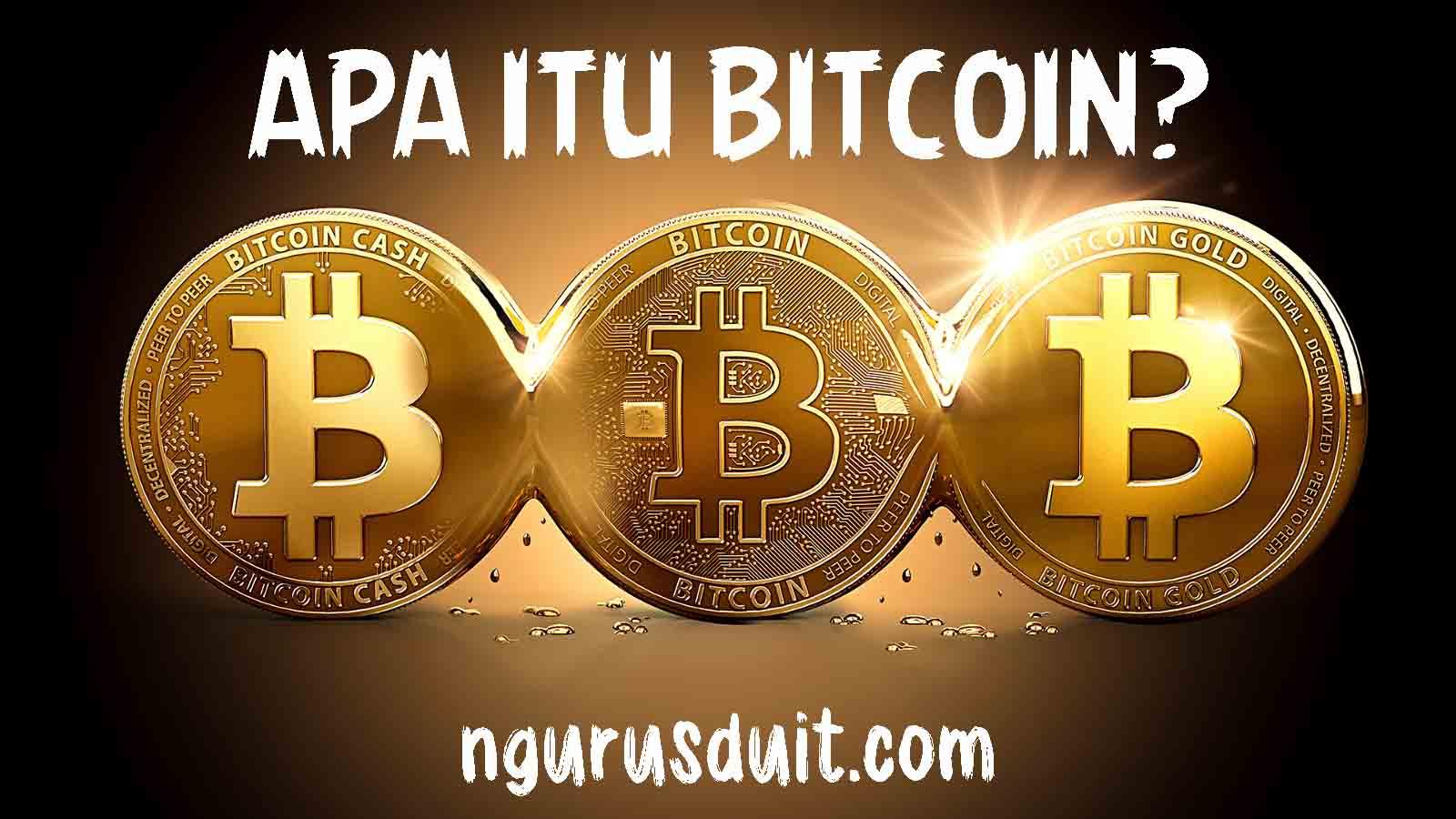 NGURUS DUIT - Artikel 12 - Apa itu BITCOIN - Mengenal Bitcoin 1 Posted