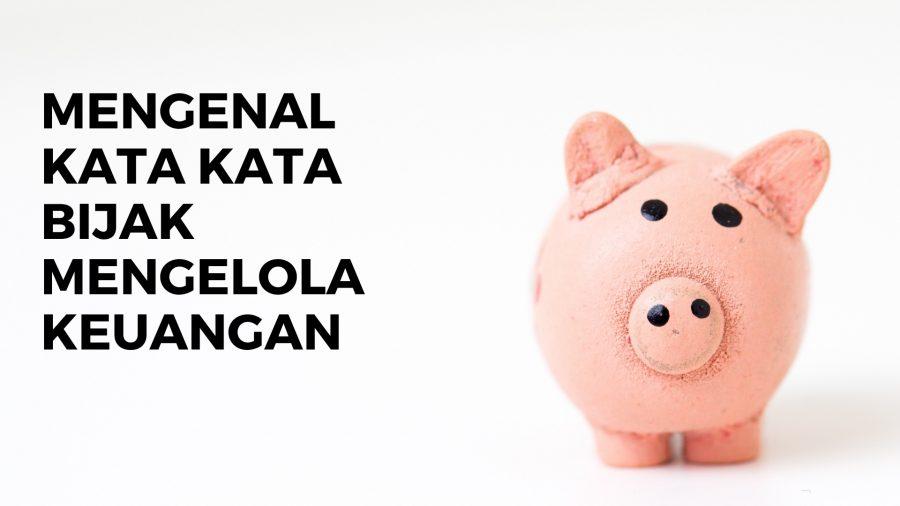 Artikel 4 - Kata Kata Bijak Mengelola Keuangan - Foto 1