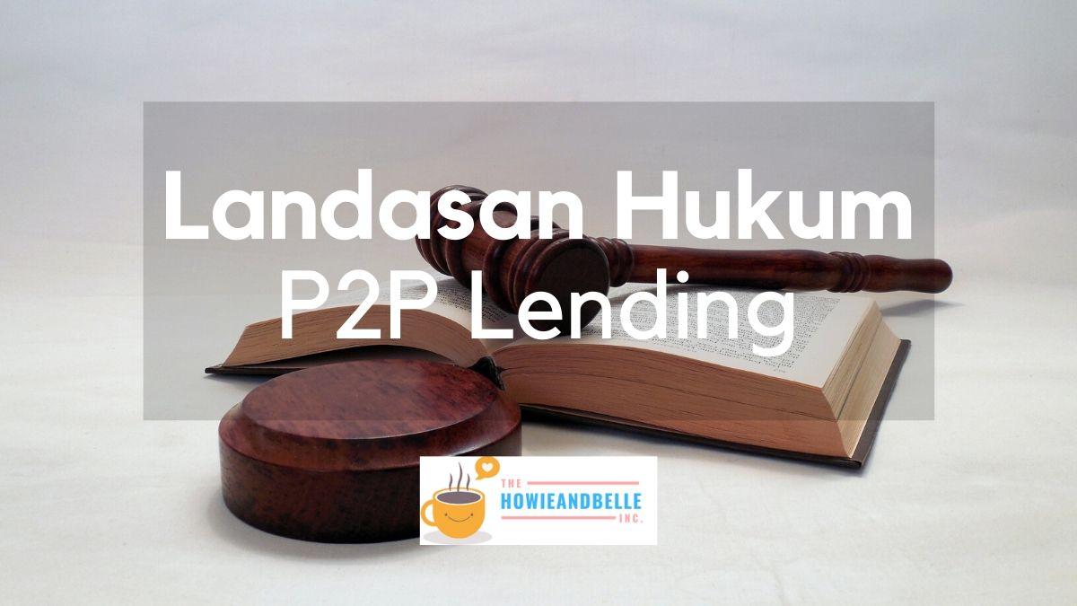 Landasan hukum pinjaman online