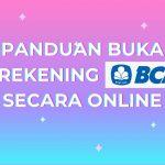 syarat dan cara buka rekening BCA secara online menggunakan HP